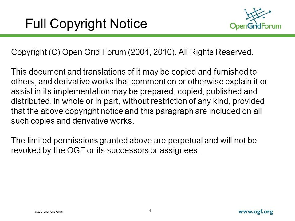 Full Copyright Notice Copyright (C) Open Grid Forum (2004, 2010). All Rights Reserved.