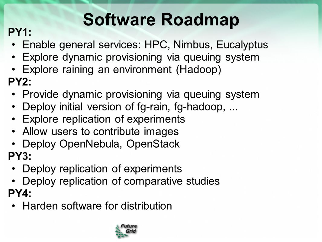 Software Roadmap PY1: Enable general services: HPC, Nimbus, Eucalyptus