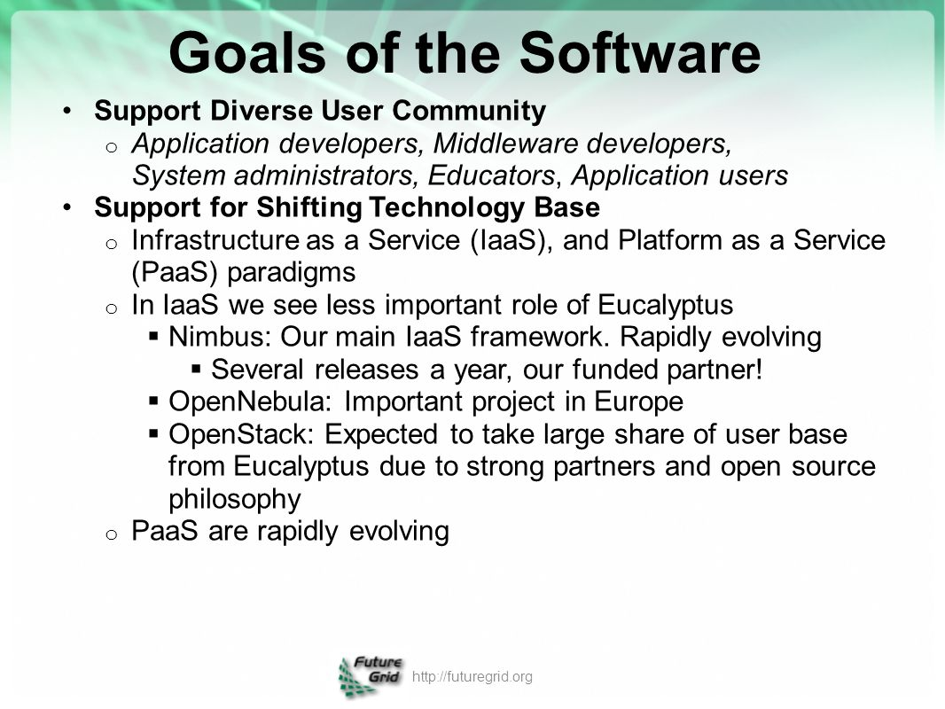 Goals of the Software Support Diverse User Community