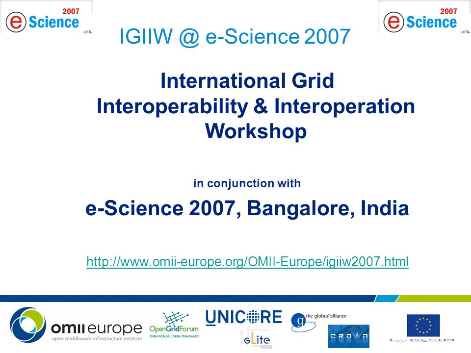 International Grid Interoperability & Interoperation Workshop
