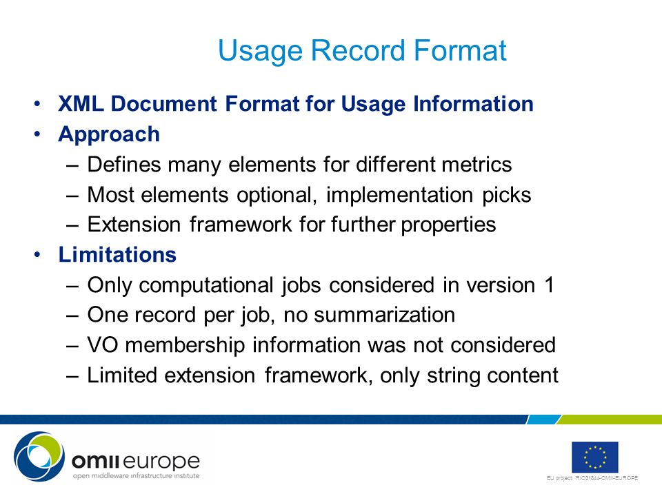 Usage Record Format XML Document Format for Usage Information Approach
