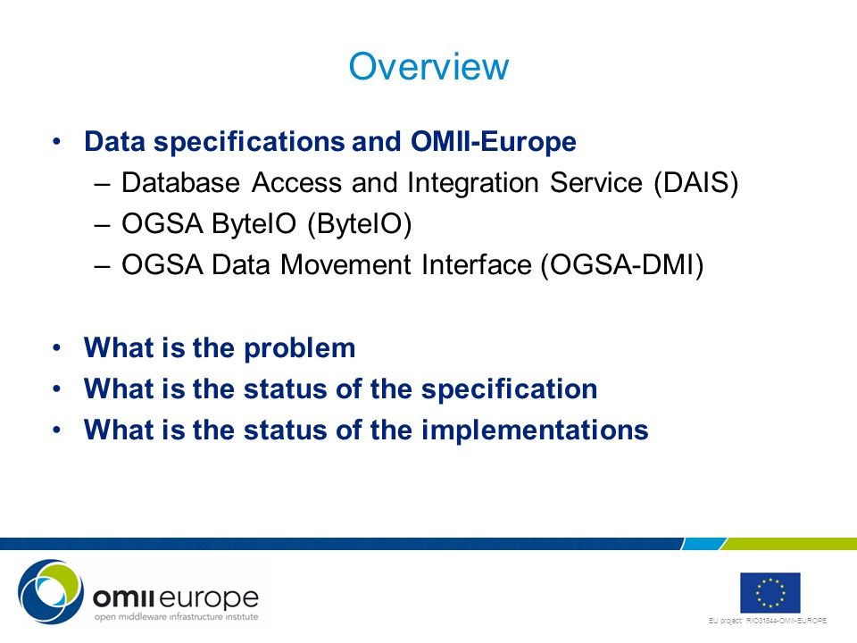 Overview Data specifications and OMII-Europe
