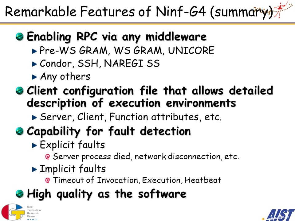 Remarkable Features of Ninf-G4 (summary)