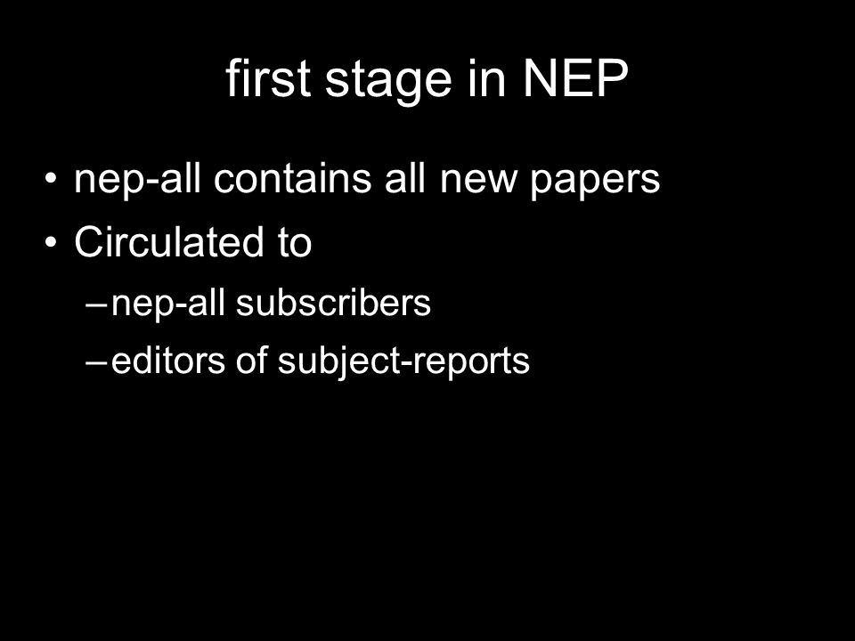 first stage in NEP nep-all contains all new papers Circulated to