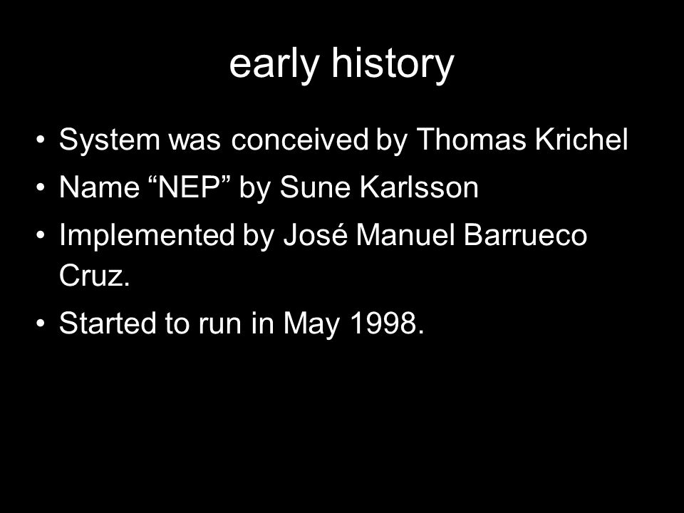 early history System was conceived by Thomas Krichel