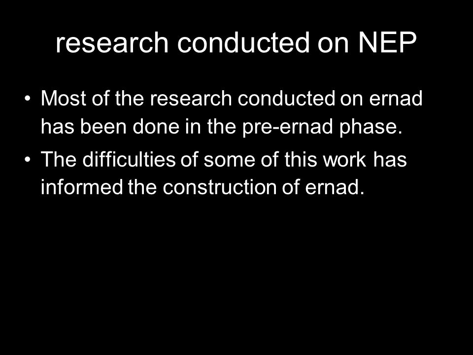 research conducted on NEP