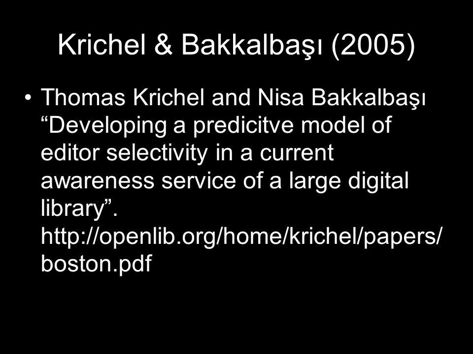 Krichel & Bakkalbaşı (2005)