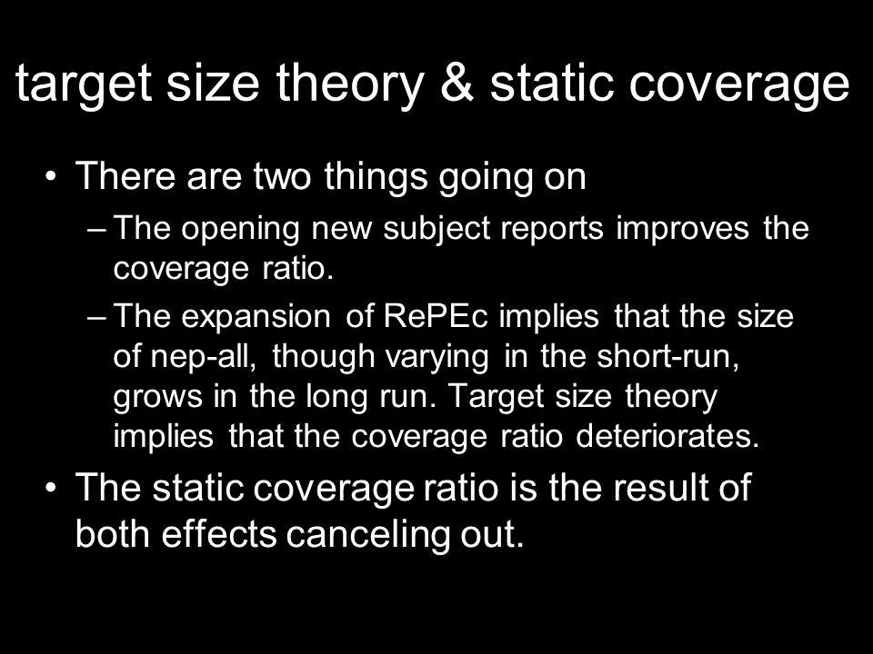 target size theory & static coverage