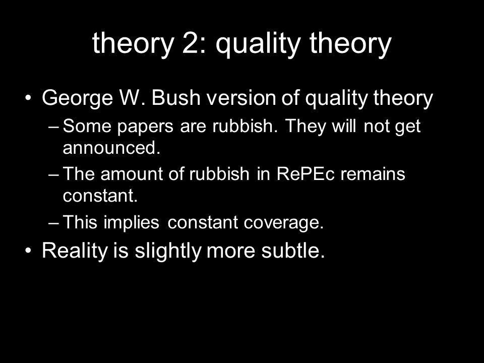theory 2: quality theory