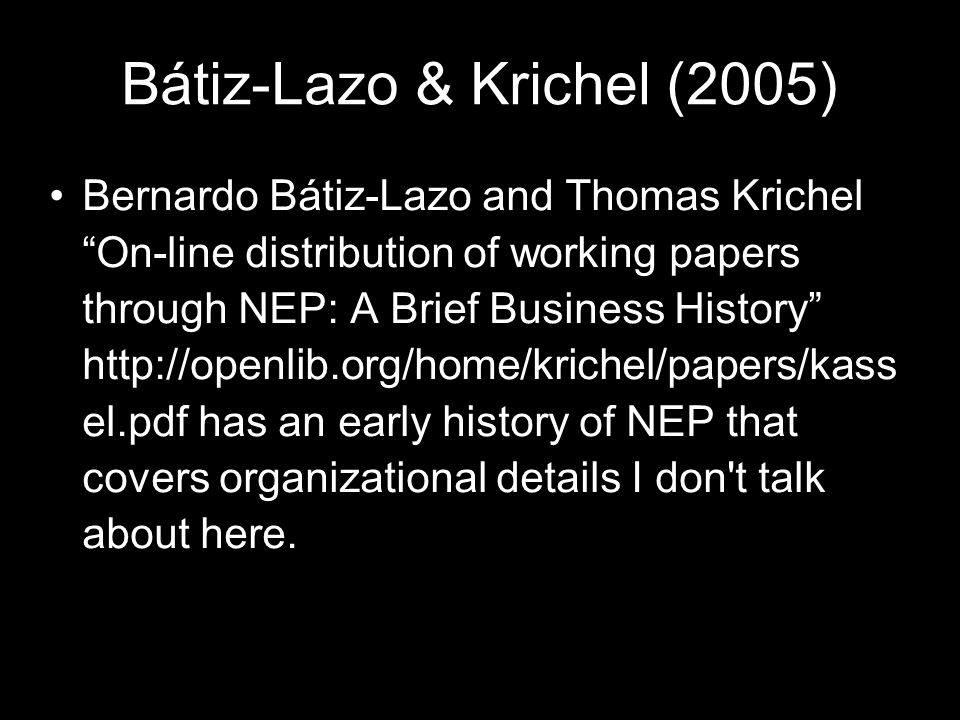 Bátiz-Lazo & Krichel (2005)