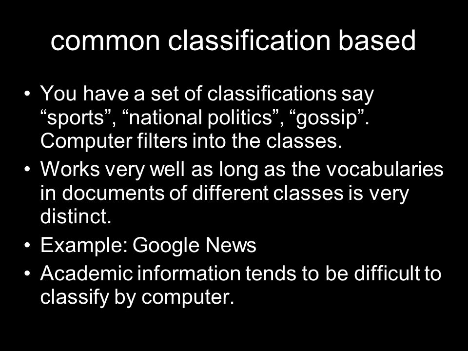 common classification based