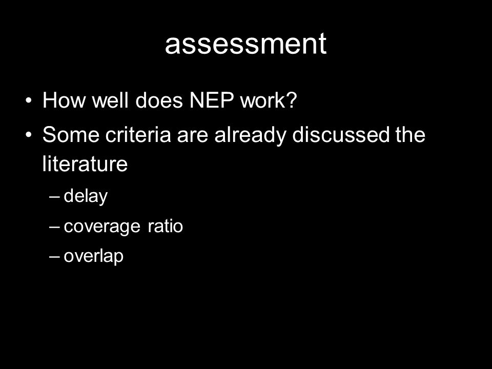 assessment How well does NEP work