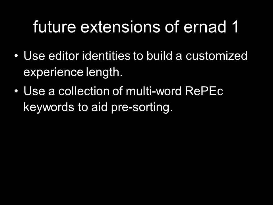 future extensions of ernad 1