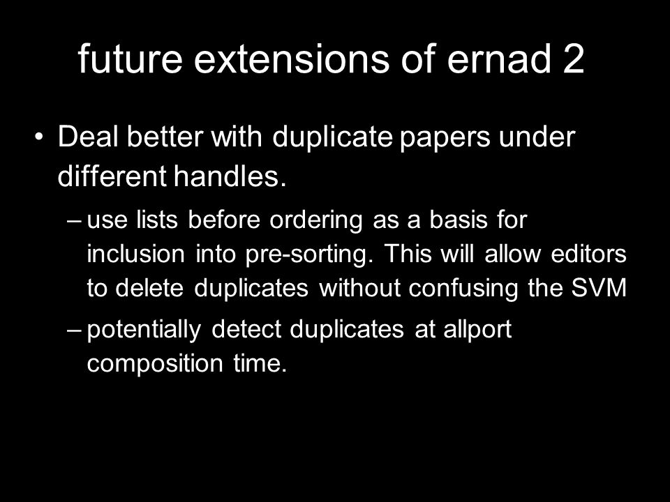 future extensions of ernad 2