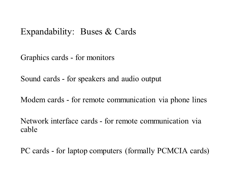 Expandability: Buses & Cards