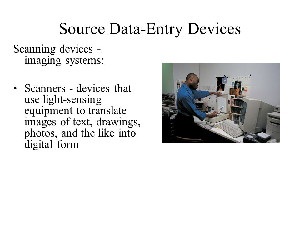 Source Data-Entry Devices