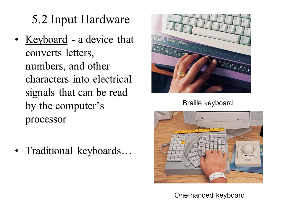 5.2 Input Hardware