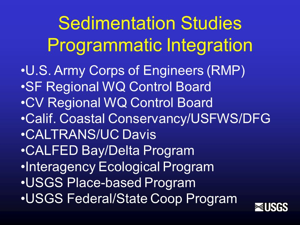 Sedimentation Studies Programmatic Integration