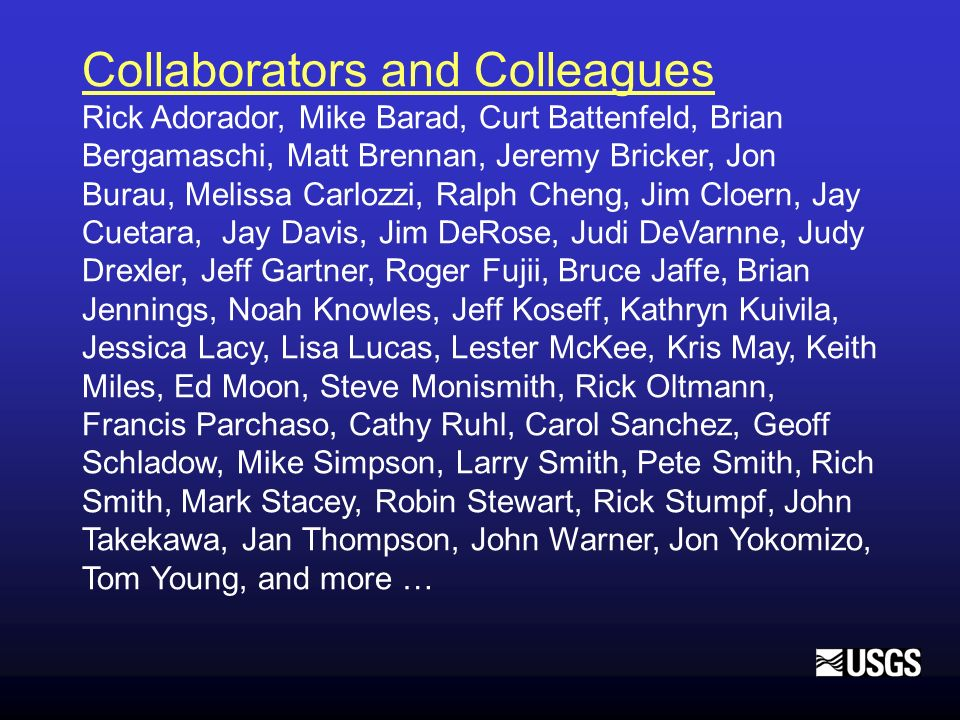 Collaborators and Colleagues
