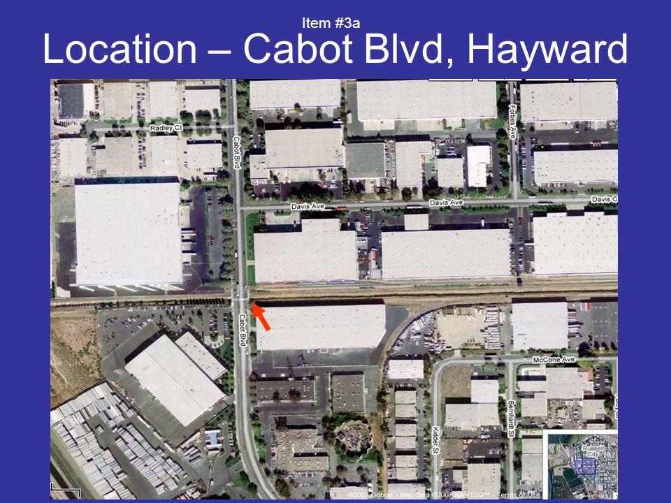 Location – Cabot Blvd, Hayward