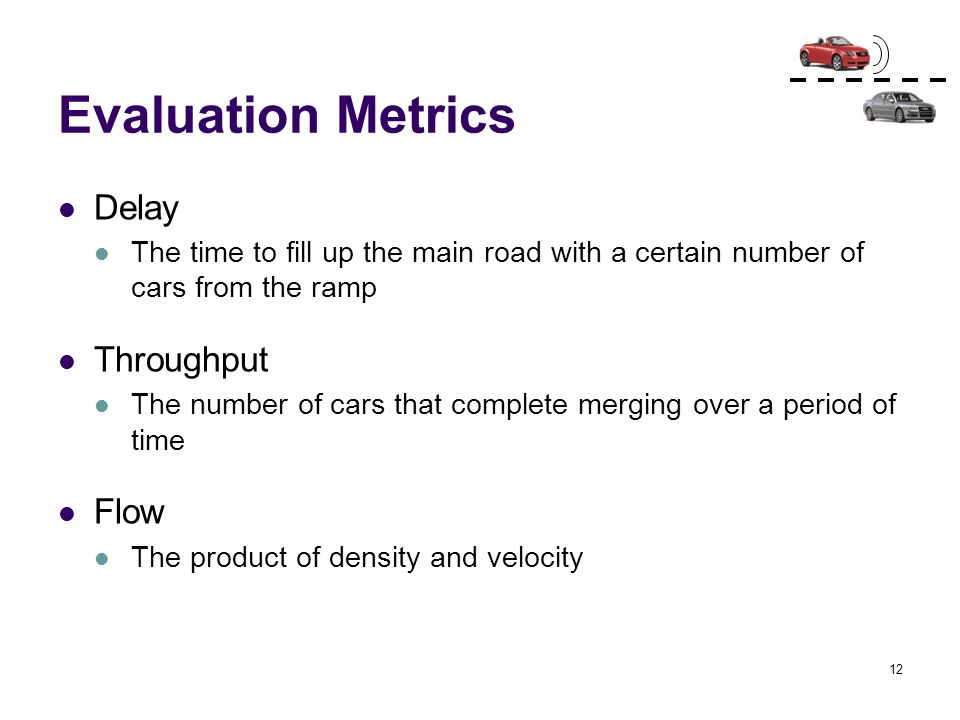 Evaluation Metrics Delay Throughput Flow