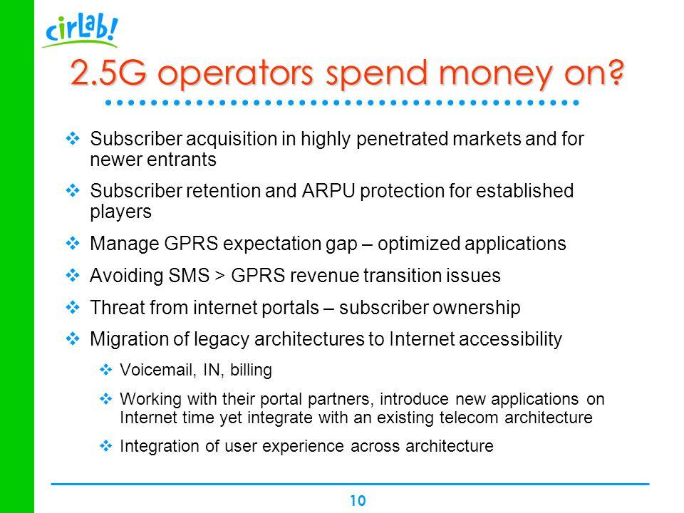 2.5G operators spend money on