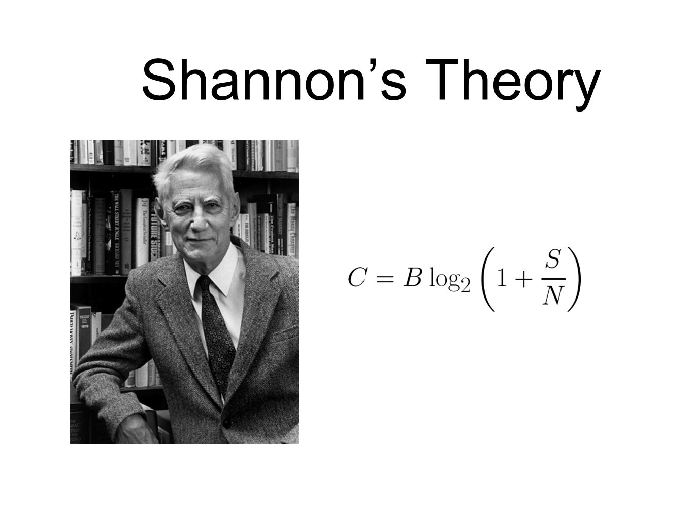 Shannon's Theory