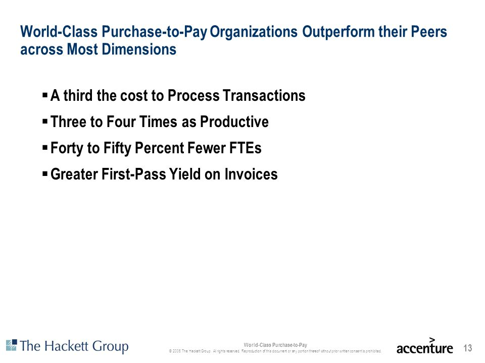 World-Class Purchase-to-Pay Organizations Outperform their Peers across Most Dimensions