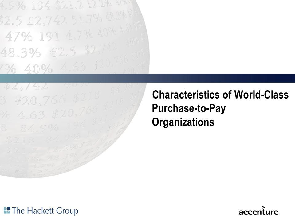 Characteristics of World-Class Purchase-to-Pay Organizations