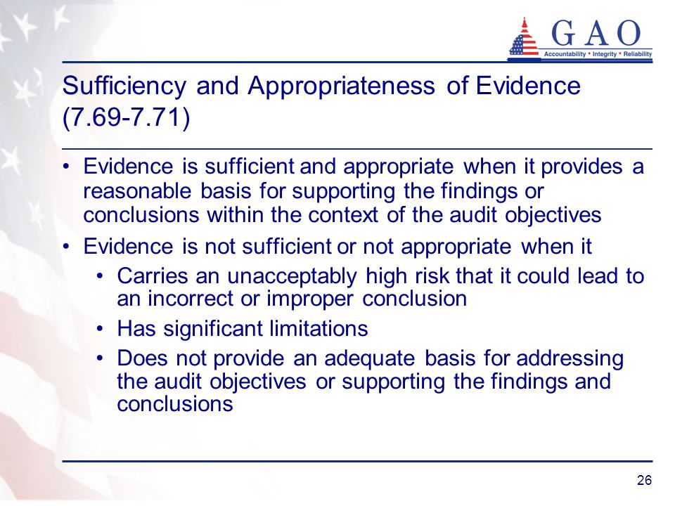 Sufficiency and Appropriateness of Evidence (7.69-7.71)