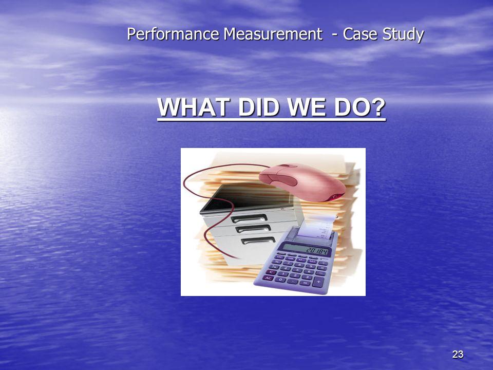 Performance Measurement - Case Study