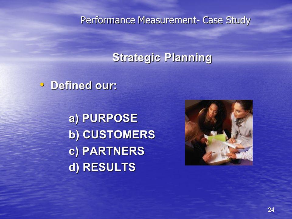 Performance Measurement- Case Study