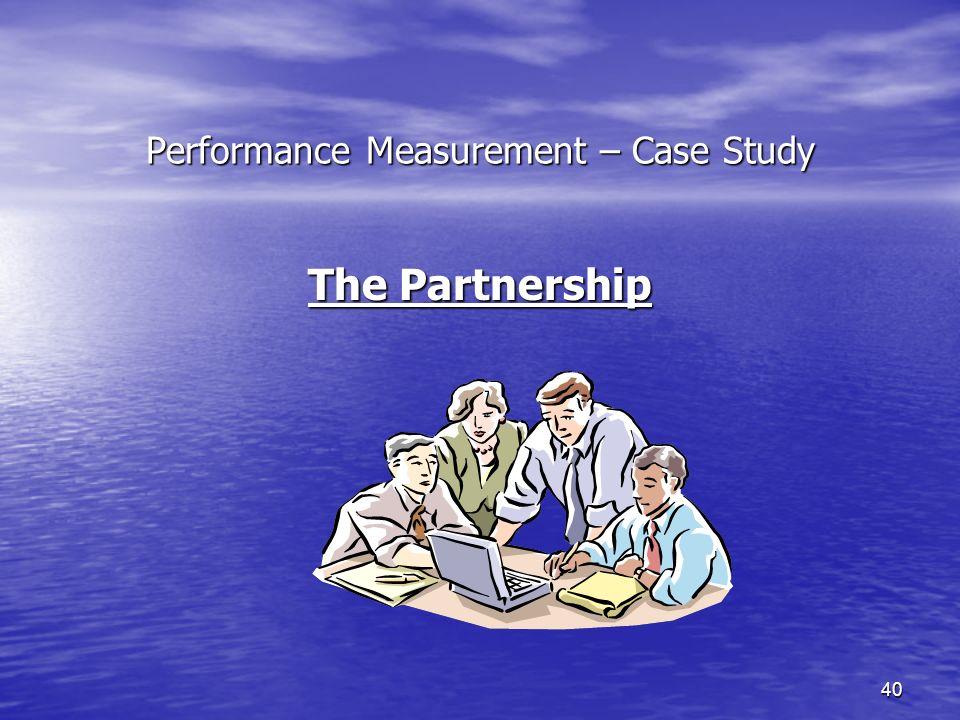 Performance Measurement – Case Study