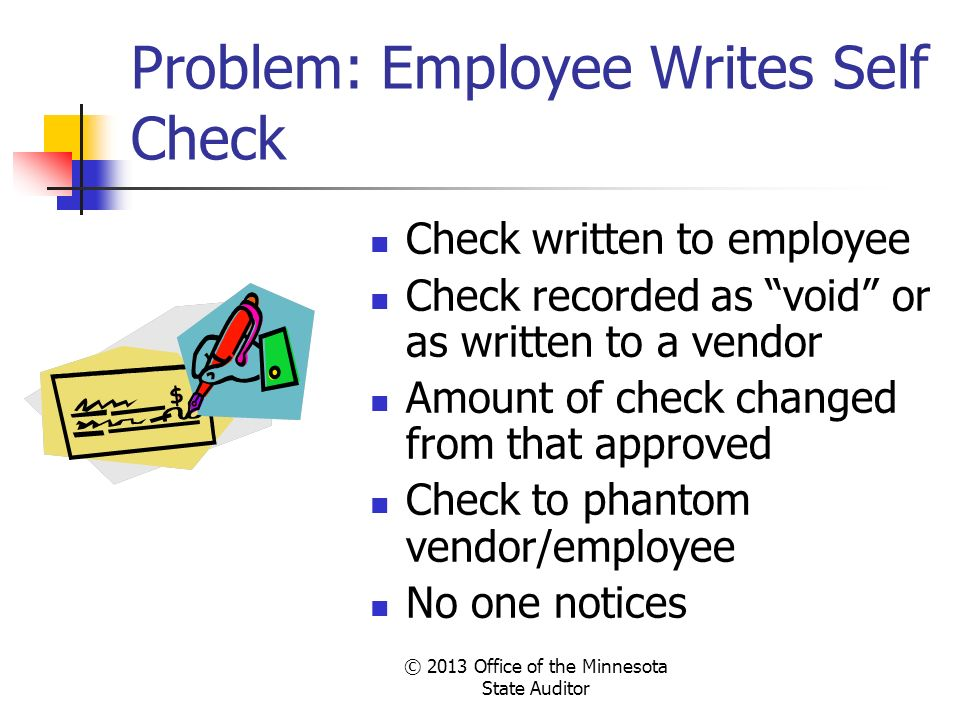 Problem: Employee Writes Self Check