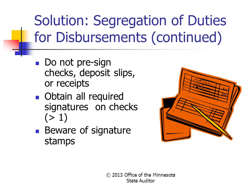 Solution: Segregation of Duties for Disbursements (continued)