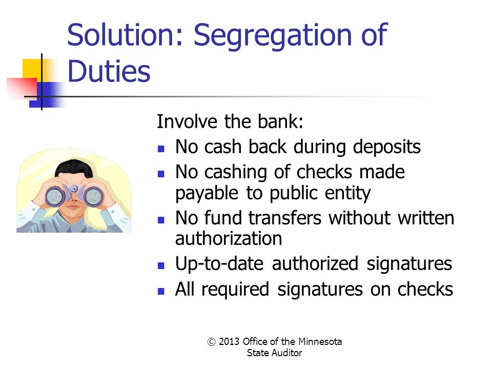 Solution: Segregation of Duties