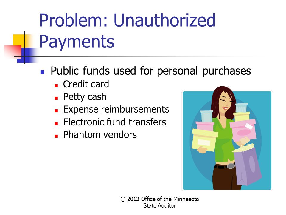 Problem: Unauthorized Payments