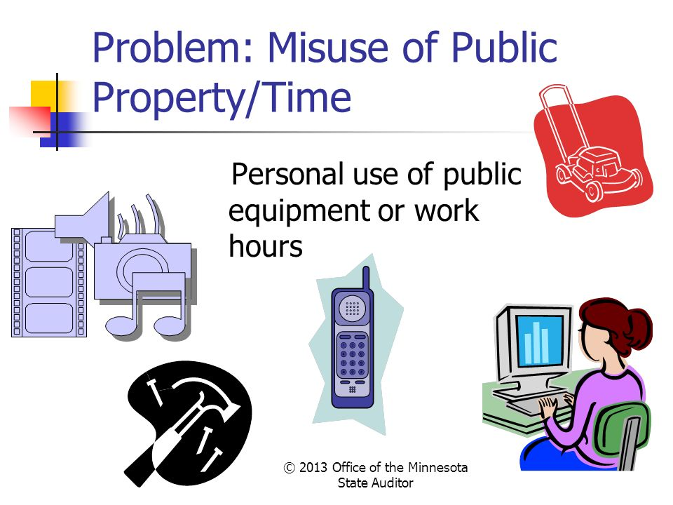 Problem: Misuse of Public Property/Time