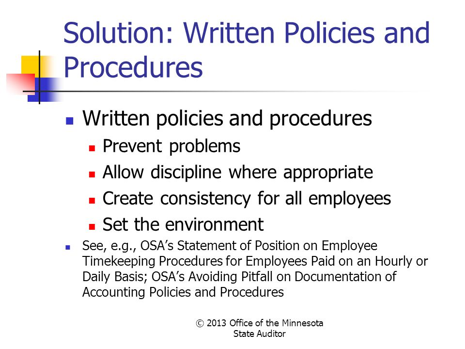 Solution: Written Policies and Procedures