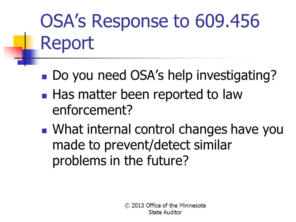 OSA's Response to 609.456 Report