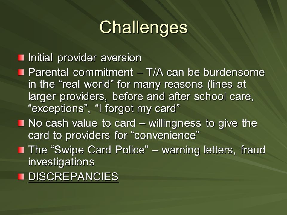 Challenges Initial provider aversion