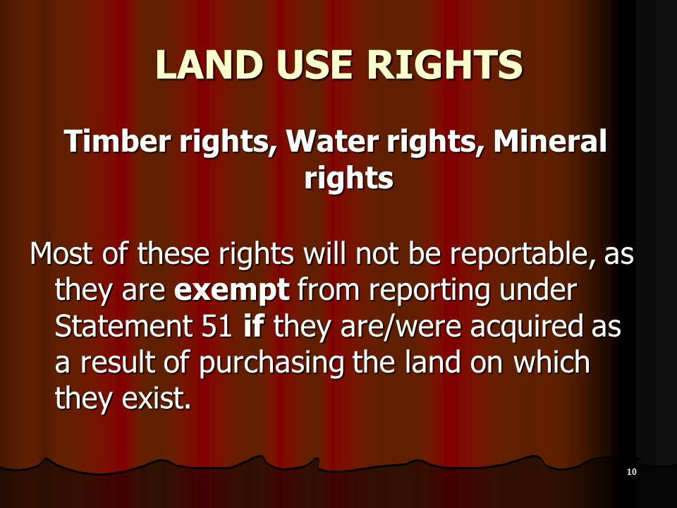 Timber rights, Water rights, Mineral rights