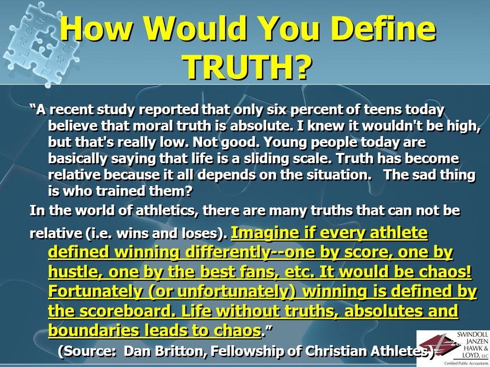How Would You Define TRUTH