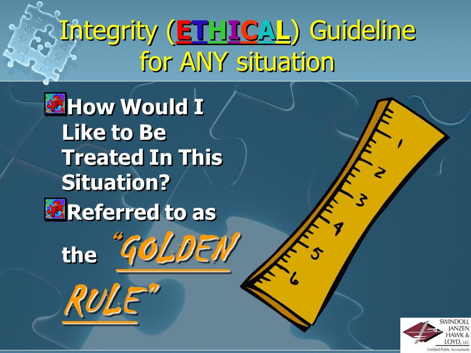 Integrity (ETHICAL) Guideline for ANY situation