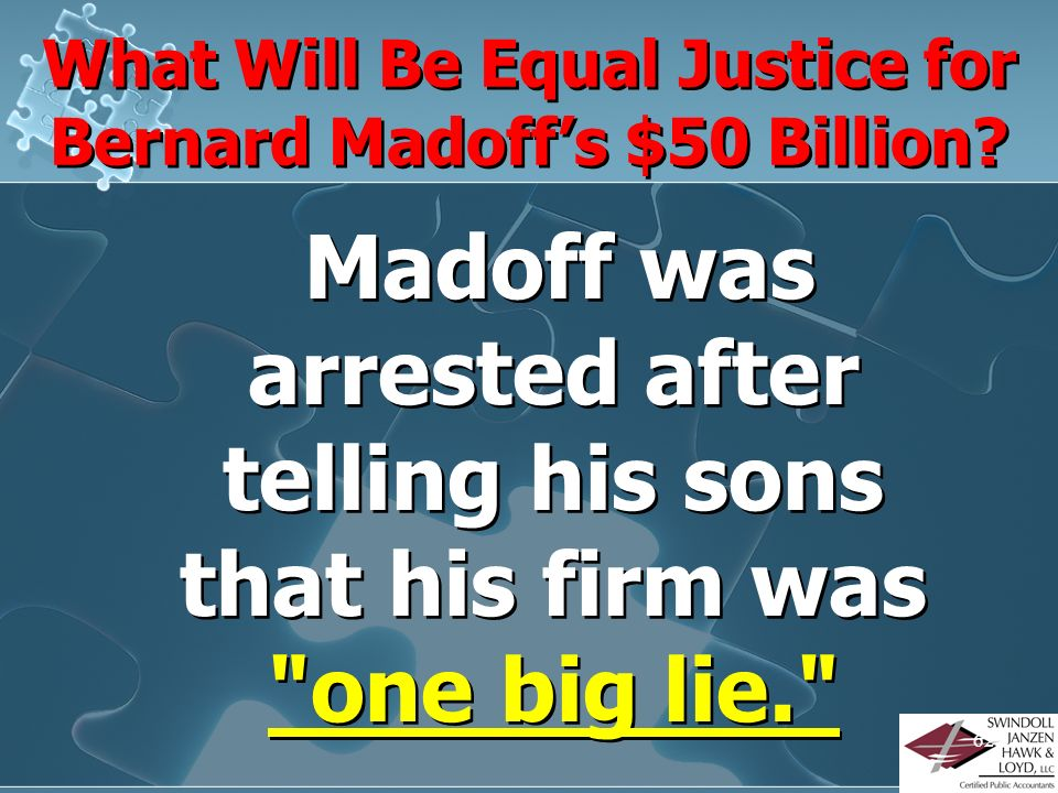 What Will Be Equal Justice for Bernard Madoff's $50 Billion