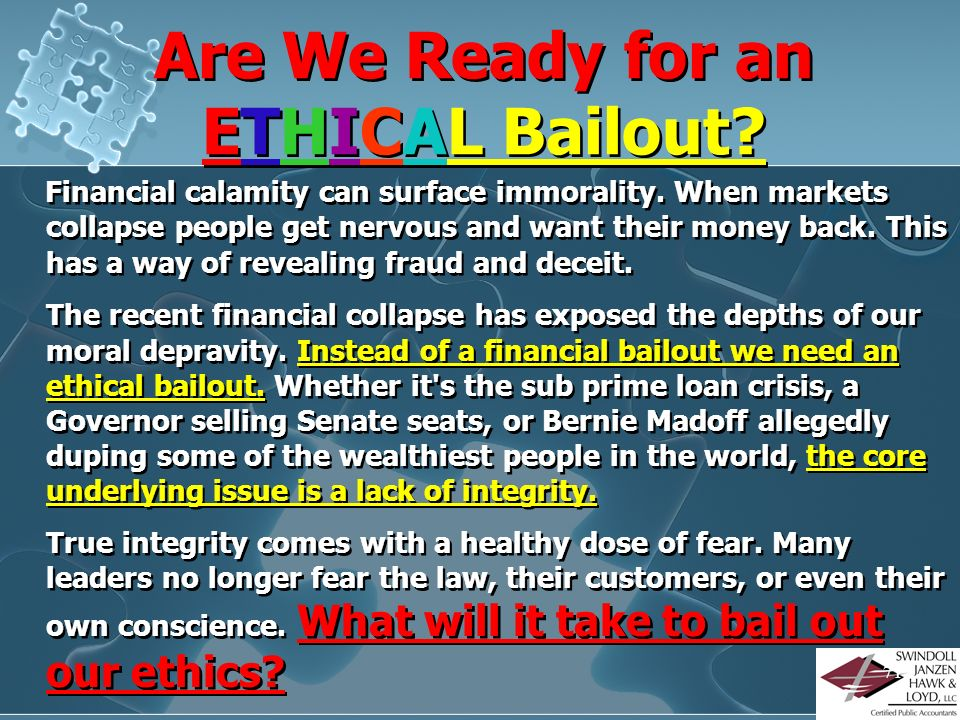 Are We Ready for an ETHICAL Bailout