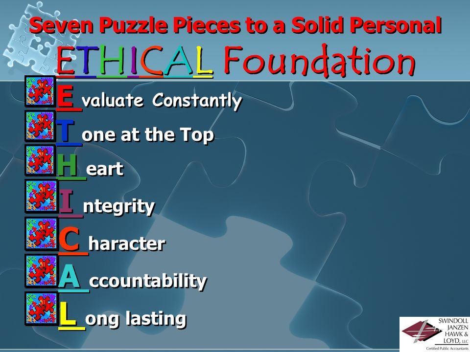 Seven Puzzle Pieces to a Solid Personal ETHICAL Foundation