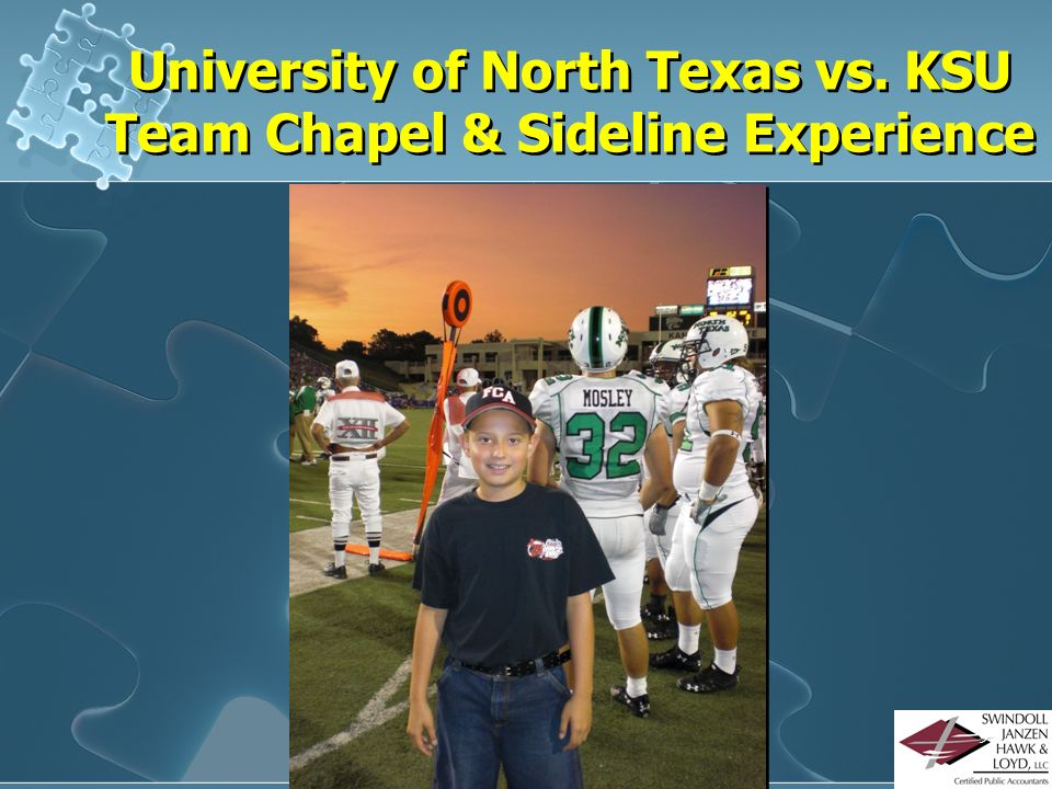 University of North Texas vs. KSU Team Chapel & Sideline Experience