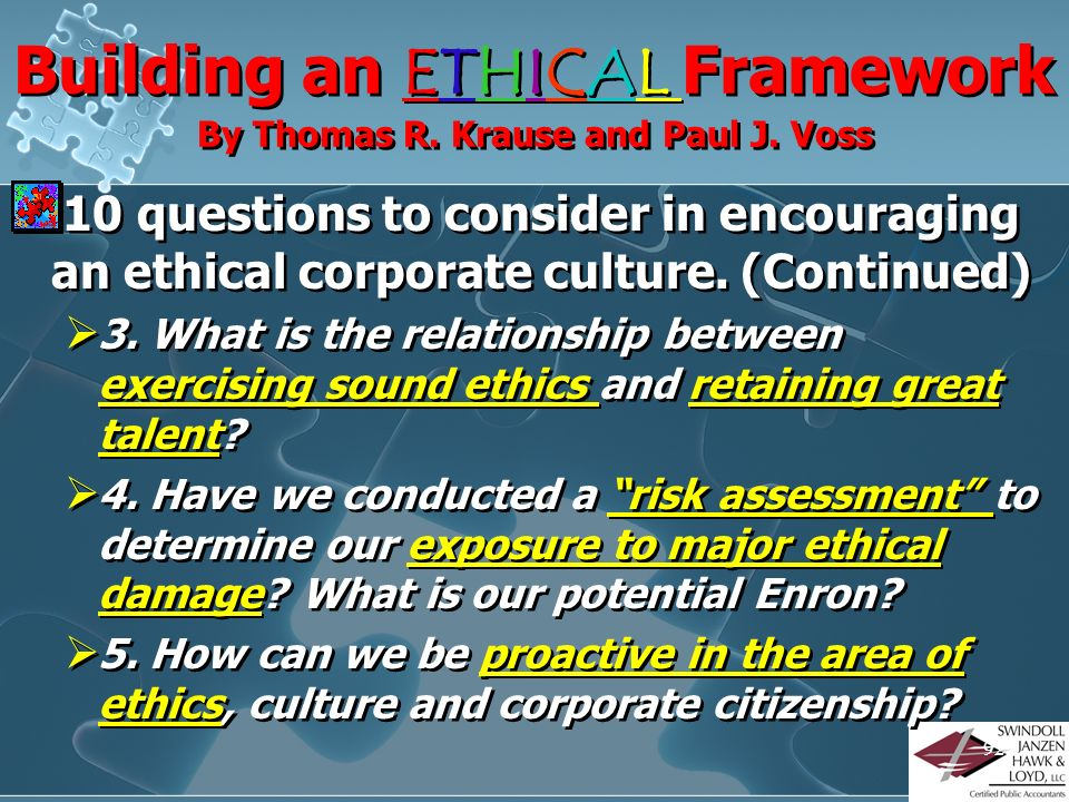 Building an ETHICAL Framework By Thomas R. Krause and Paul J. Voss