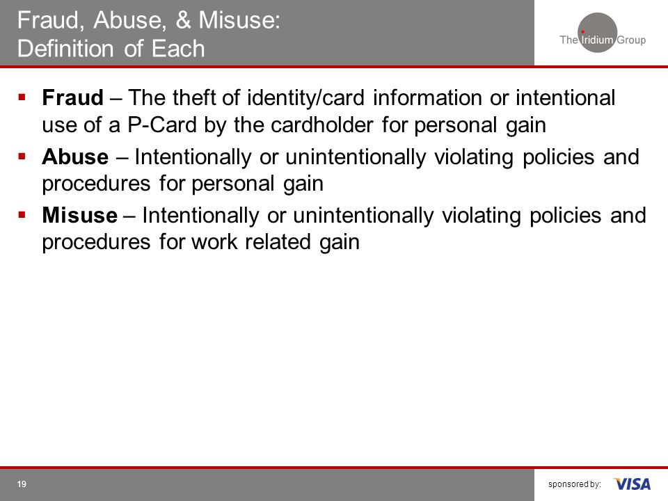 Fraud, Abuse, & Misuse: Definition of Each